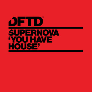 Album You Have House from Supernova