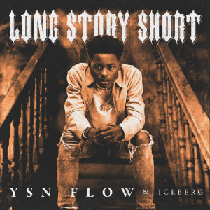 Album Long Story Short from YSN FLOW