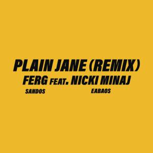 อัลบัม Plain Jane REMIX ศิลปิน A$AP Ferg