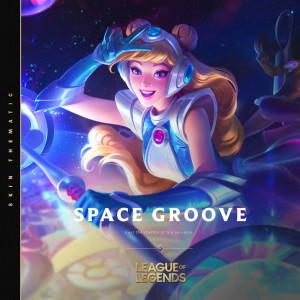 Space Groove - 2021 dari League Of Legends