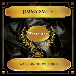 Jimmy Smith的專輯Walk On The Wild Side