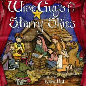 Wise Guys And Starry Skies 1988 Kathie Hill