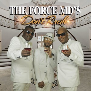 Album Don't Rush from Force M.D.'s