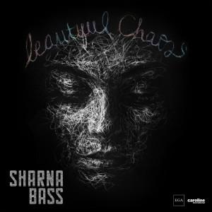 Album Beautiful Chaos from Sharna Bass