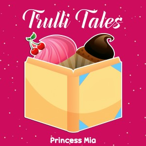 Album Trulli Tales from Princess Mia