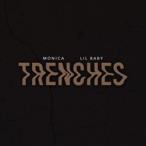 Album Trenches (Explicit) from Monica