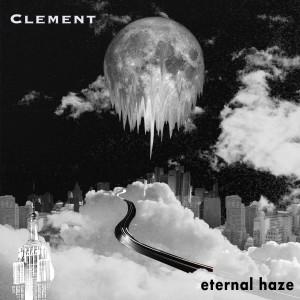 Album Eternal Haze from Clement