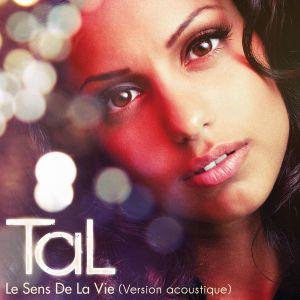 Album Le Sens De La Vie (Acoustique) from TAL