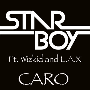 Listen to Caro (feat. Wizkid & L.a.X) song with lyrics from Starboy