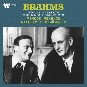 Album Brahms: Variations on a Theme by Haydn, Op. 56a & Violin Concerto, Op. 77 from Yehudi Menuhin