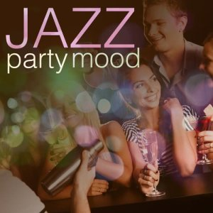 Album Jazz Party Mood from Instrumental Mood