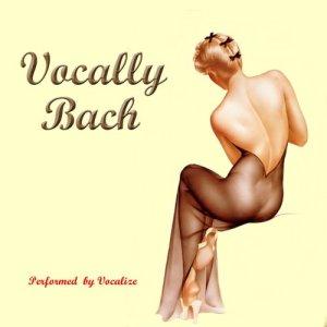 Album Vocally Bach from Vocalize