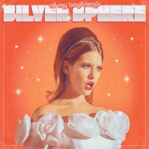 Album all my boyfriends from Silver Sphere