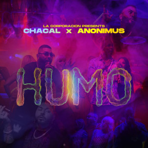 Chacal的專輯Humo (Explicit)