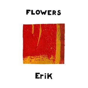 Album Erik from flowers
