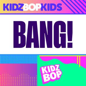 Album Bang! from Kidz Bop Kids