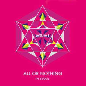 2NE1的專輯2014 2NE1 World Tour LIVE  - ALL OR NOTHING in SEOUL