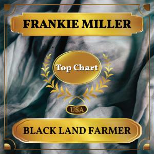 Album Black Land Farmer from Frankie Miller