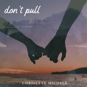 Album Don't Pull from Chrisette Michele
