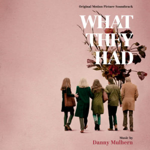 Album What They Had from Danny Mulhern