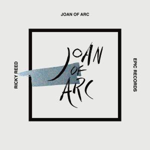 Album Joan of Arc from Ricky Reed