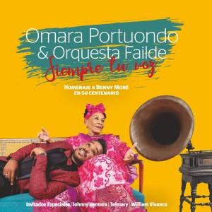 Album Siempre Tu Voz: Homenaje a Benny Moré en Su Centenario from Orquesta Failde