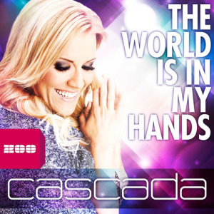 Album The World Is in My Hands from Cascada