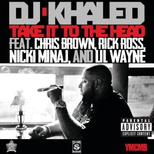 DJ Khaled的專輯Take It To The Head