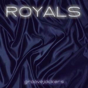 Album Royals from Groovejackers