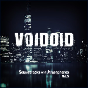 Album Soundtracks and Atmospheres Vol. 5 from Voidoid