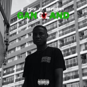 Album Gangland (Explicit) from Espiquet