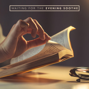 Album Waiting for the Evening Soothe (Instrumental Soul Retreat, Relaxing Piano, Harp and Violin Sounds) from Background Music Masters