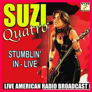 Album Stumblin' In - Live from Suzi Quatro
