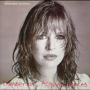 Dangerous Acquaintances 1981 Marianne Faithfull