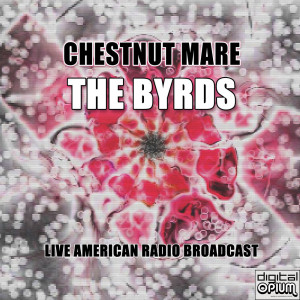 Album Chestnut Mare from The Byrds