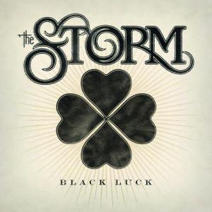 Black Luck 2010 The Storm