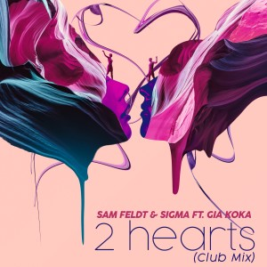 2 Hearts (feat. Gia Koka) (Club Mix)
