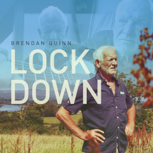 Album Lockdown from Brendan Quinn