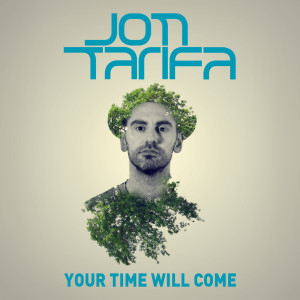 Album Your Time Will Come from Jon Tarifa