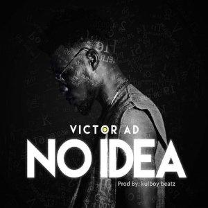 Album No Idea Single from Victor AD