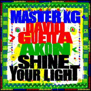 Album Shine Your Light (feat. Akon) from Master KG