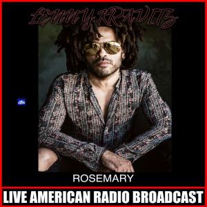 Lenny Kravitz的專輯Rosemary (Live)