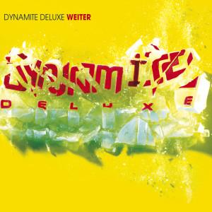 Weiter 2008 Dynamite Deluxe