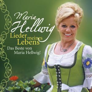 Lieder Meines Lebens - Zum 90. Geburtstag Der Königin Der Volksmusik 2010 Maria Hellwig