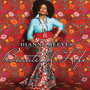Album Beautiful Life from Dianne Reeves