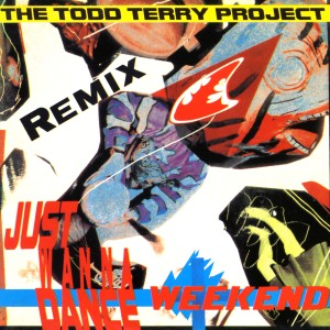 Album Weekend (Remix) from The Todd Terry Project