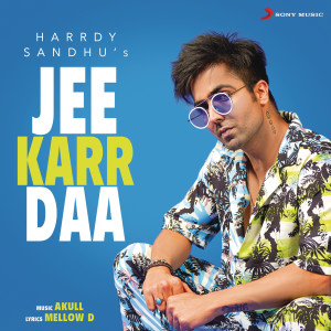 Album Jee Karr Daa from Harrdy Sandhu