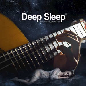 Album Classical Guitar Dreams, Vol. I: Soothing Acoustic Guitar Music for Inducing Deep Restful Sleep (432Hz) from Deep Sleep Music Systems
