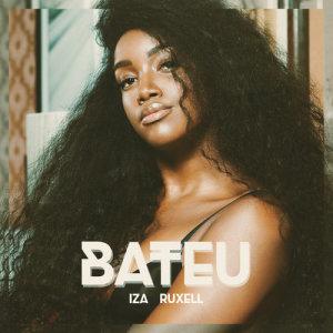 Bateu (Participação especial de Ruxell)