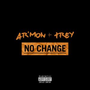 Album No Change (Explicit) from Ar'mon & Trey